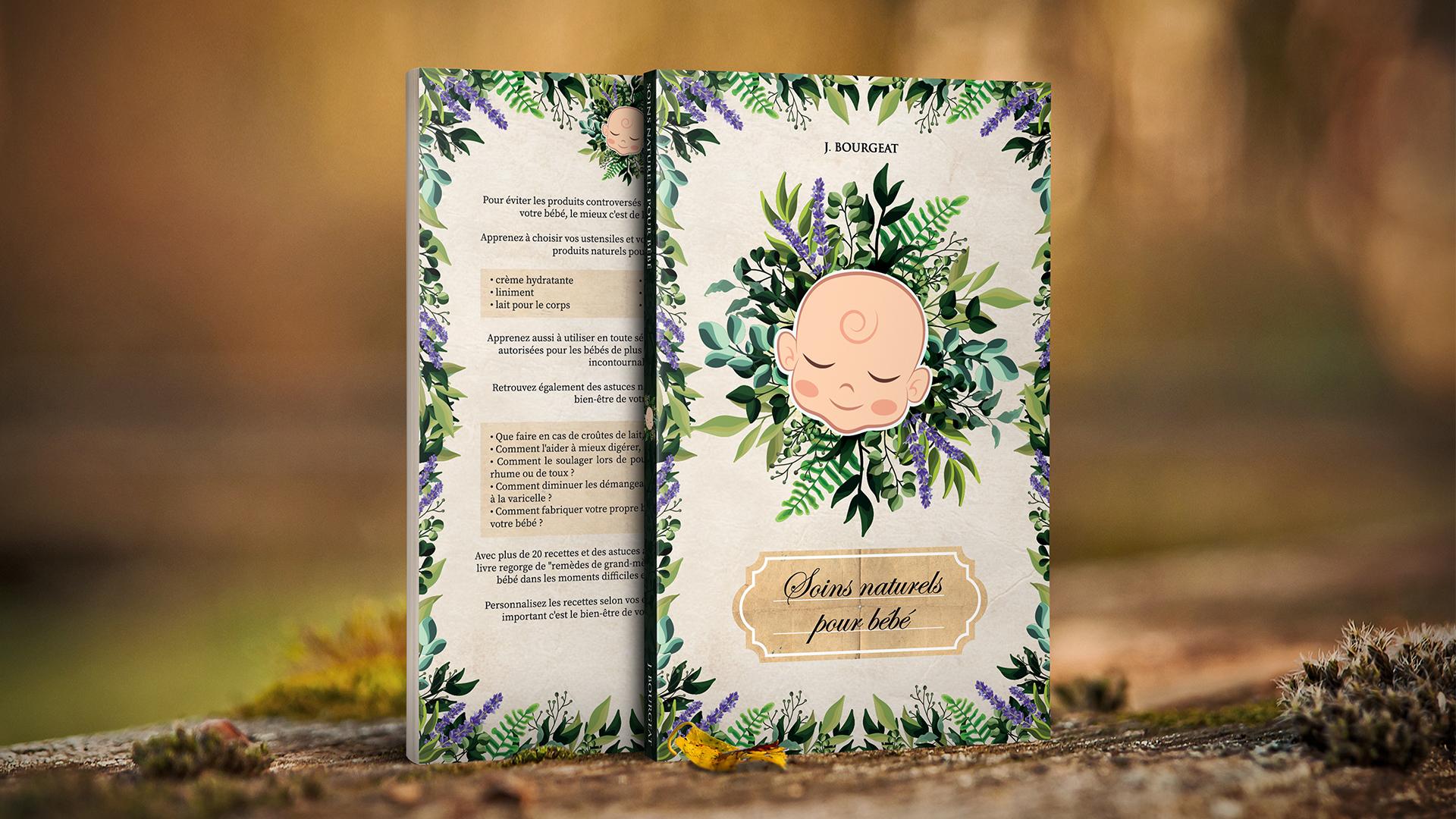 Couverture design pour livre de recettes, astuces, soins naturels pour bébé